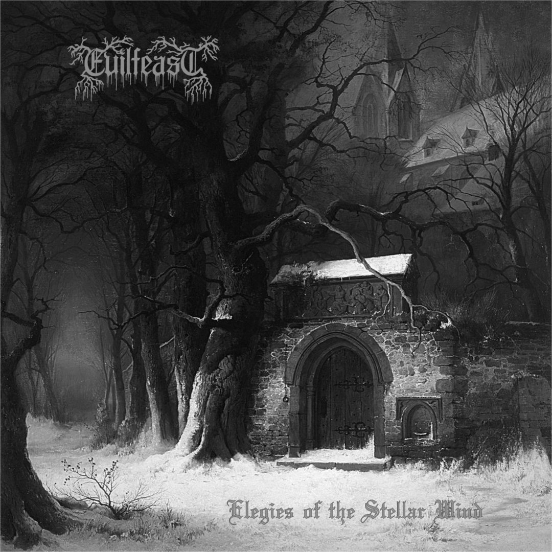 Evilfeast – Elegies Of The Stellar Wind